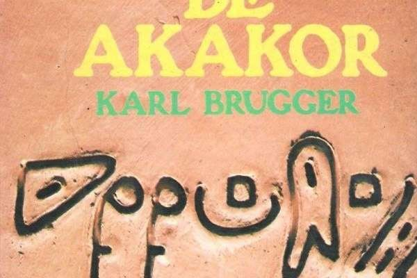 Brugger, Karl - Crónica de Akakor