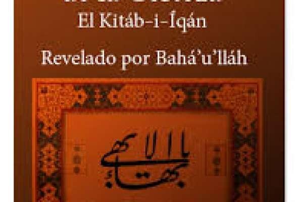 El Kitab I Iqan - El libro de la certeza