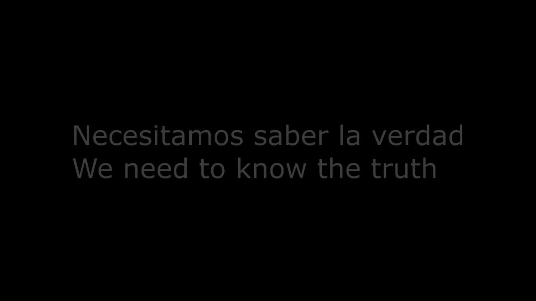 Necesitamos saber la verdad