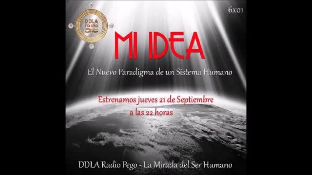 DDLA Radio Pego - La Mirada del Ser Humano 6x01 - El Nuevo Paradigma de un Sistema Humano.