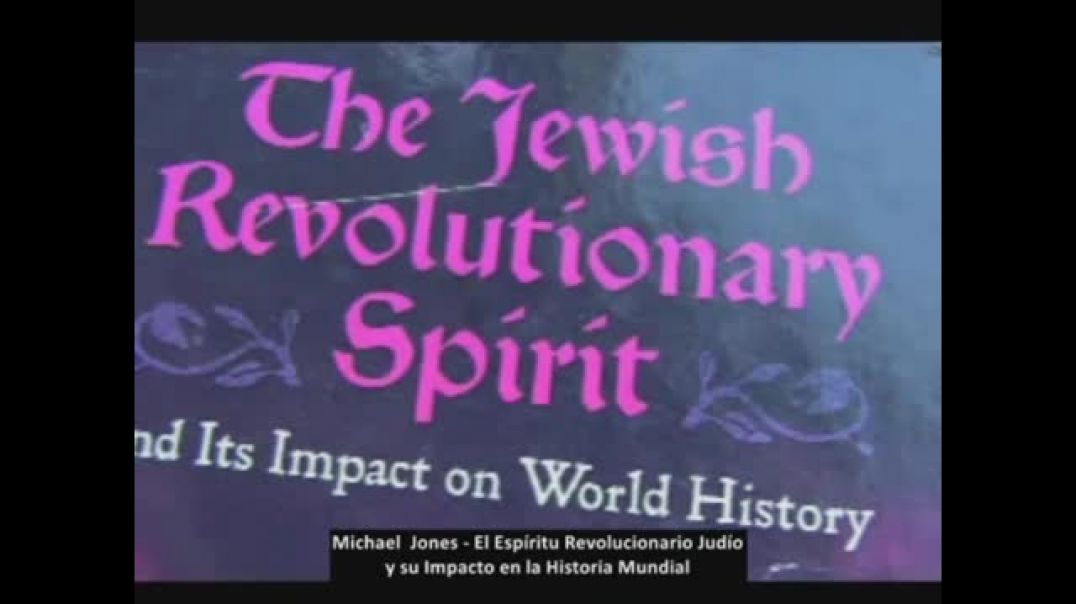 El Espíritu Revolucionario Judío Eugene Michael Jones