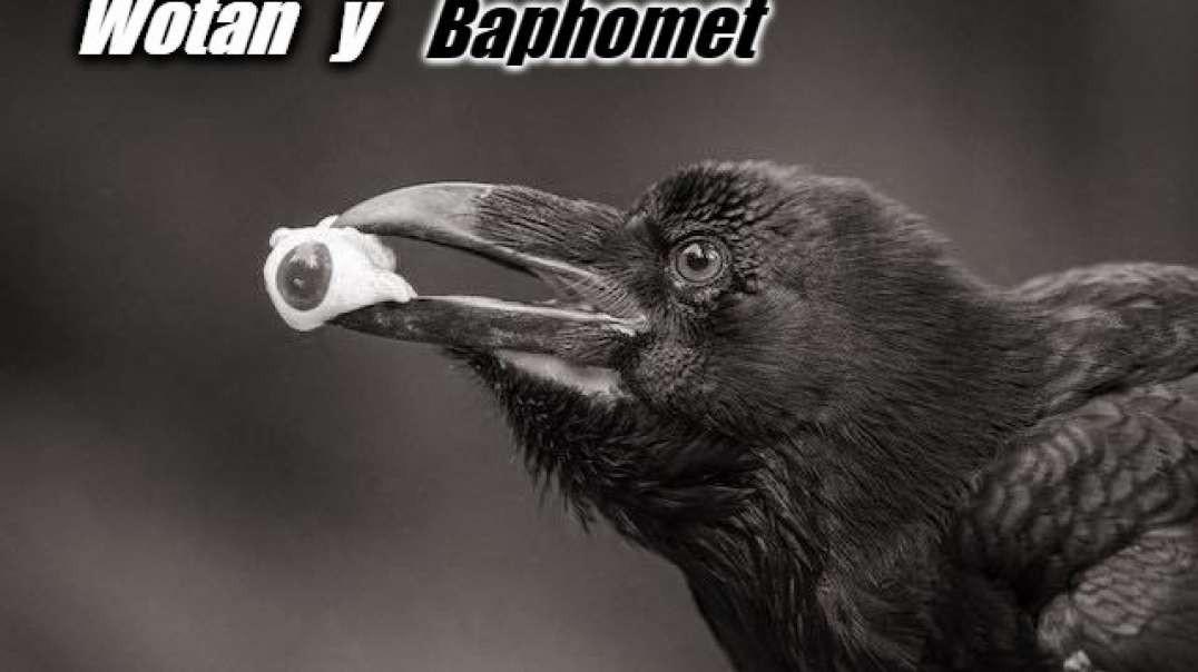 WOTAN Y BAPHOMET.
