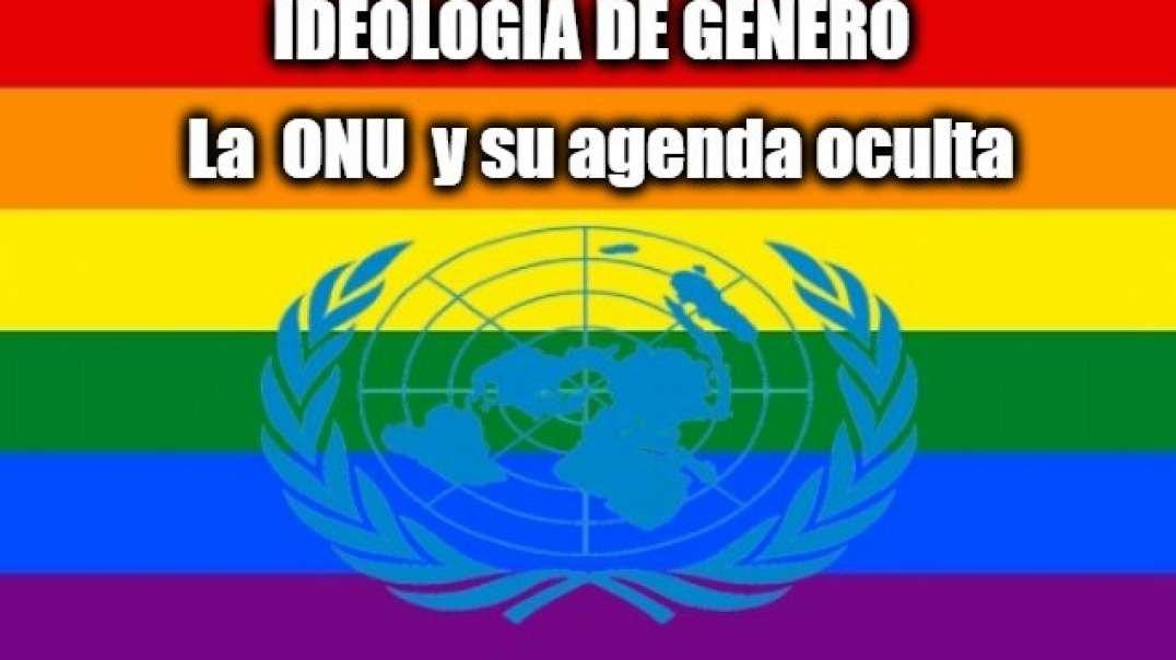 Ideología de Género patrocinada por la ONU