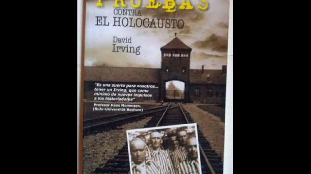 Pruebas contra el holocausto  de  David Irving