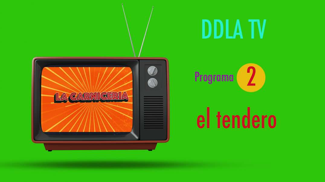 DDLA TV T9P2 - EL TENDERO