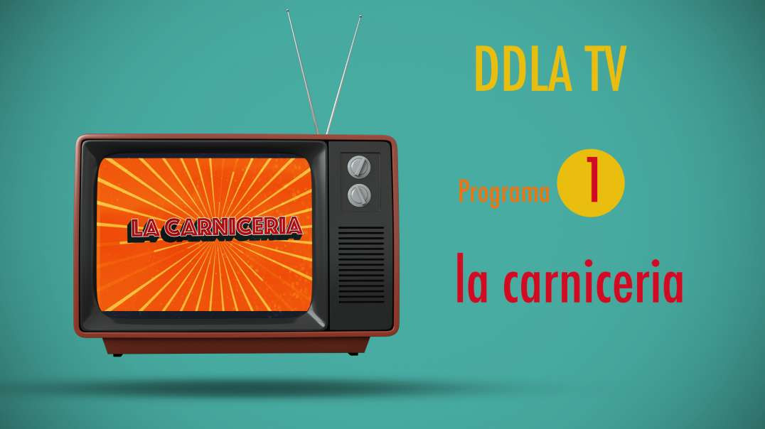 DDLA TV T9P1 - LA CARNICERIA