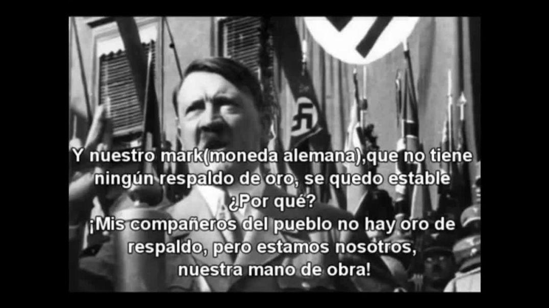 Adolf Hitler explica el valor del patrón trabajo y oro