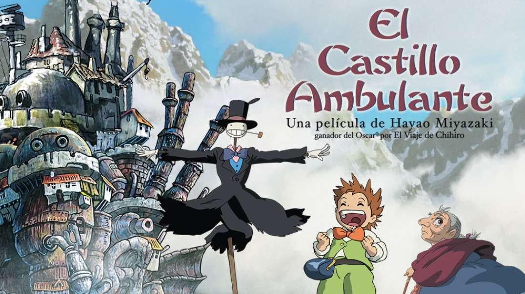 El castillo ambulante - Película completa