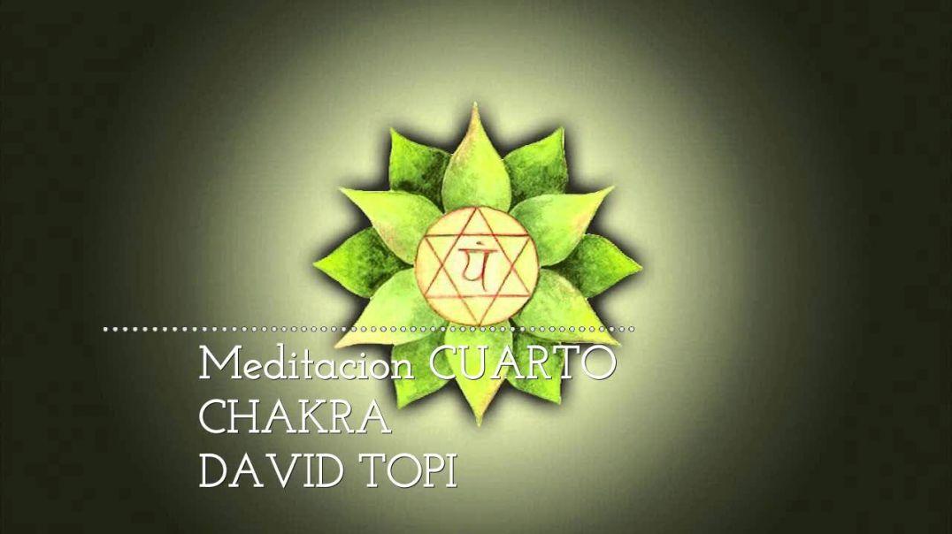 Meditacion con el cuarto chakra DAVID TOPI