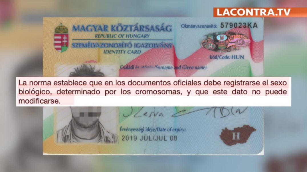 Hungria establece que figure el sexo biológico en los documentos oficiales.