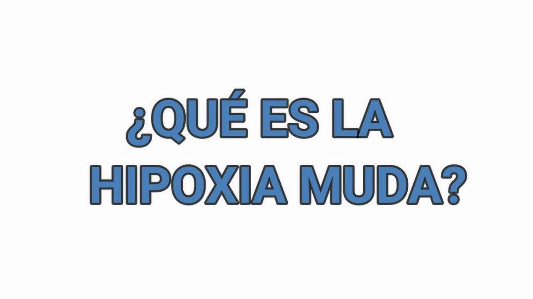 HIPOXIA MUDA, NUEVO SÍNTOMA _ LA NUEVA ANORMALIDAD.mp4