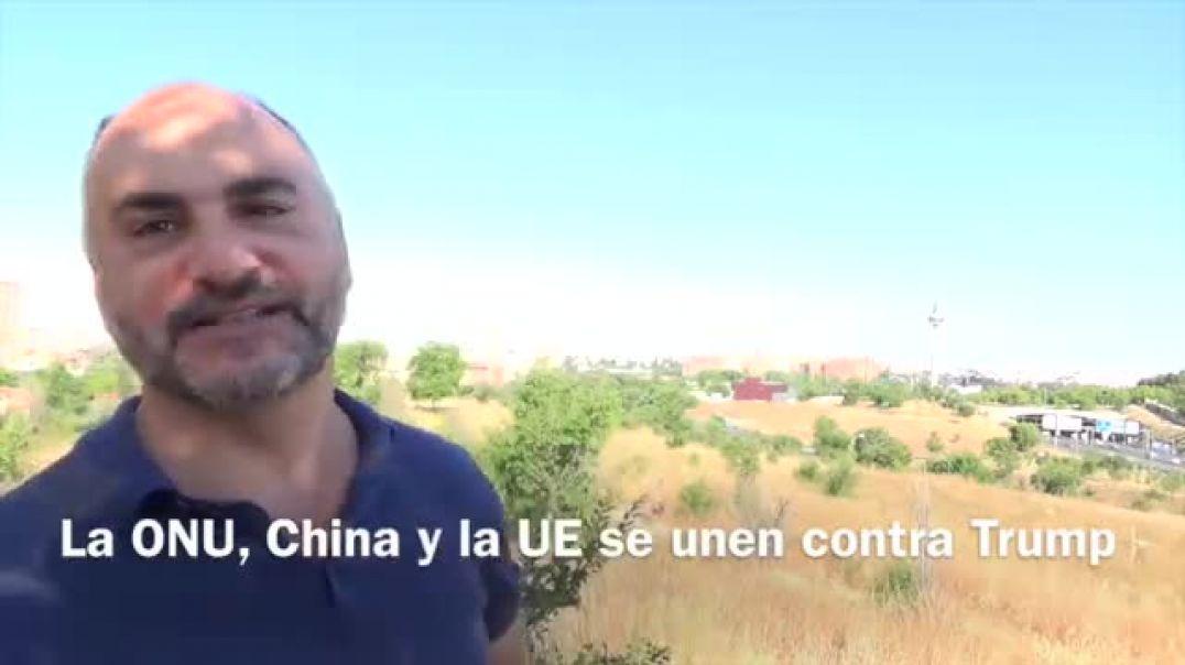 La UE y la ONU se unen a China en contra de Trump Zapatero acertó.Rafapal