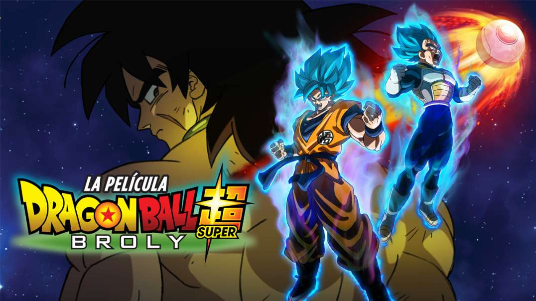 Dragon Ball Super Broly - Película completa