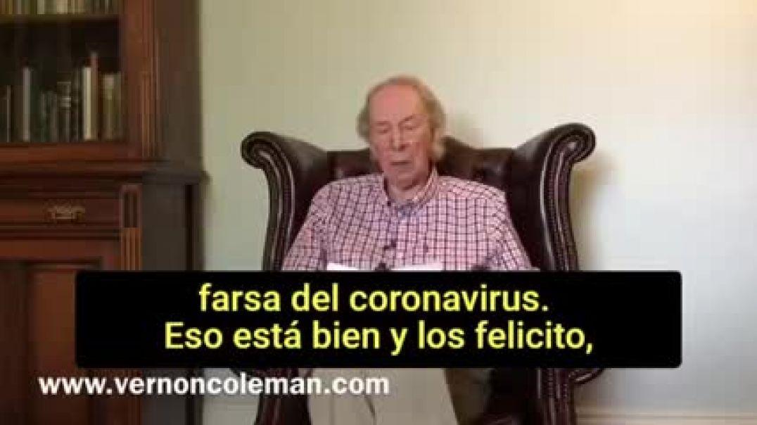 RESUBIDO- DOCTOR VERNON COLEMAN: SANITARIOS DESPIERTAN A LA VERDAD.