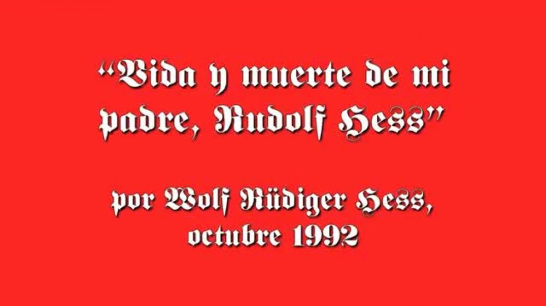 Vida y muerte de Rudolf Hess