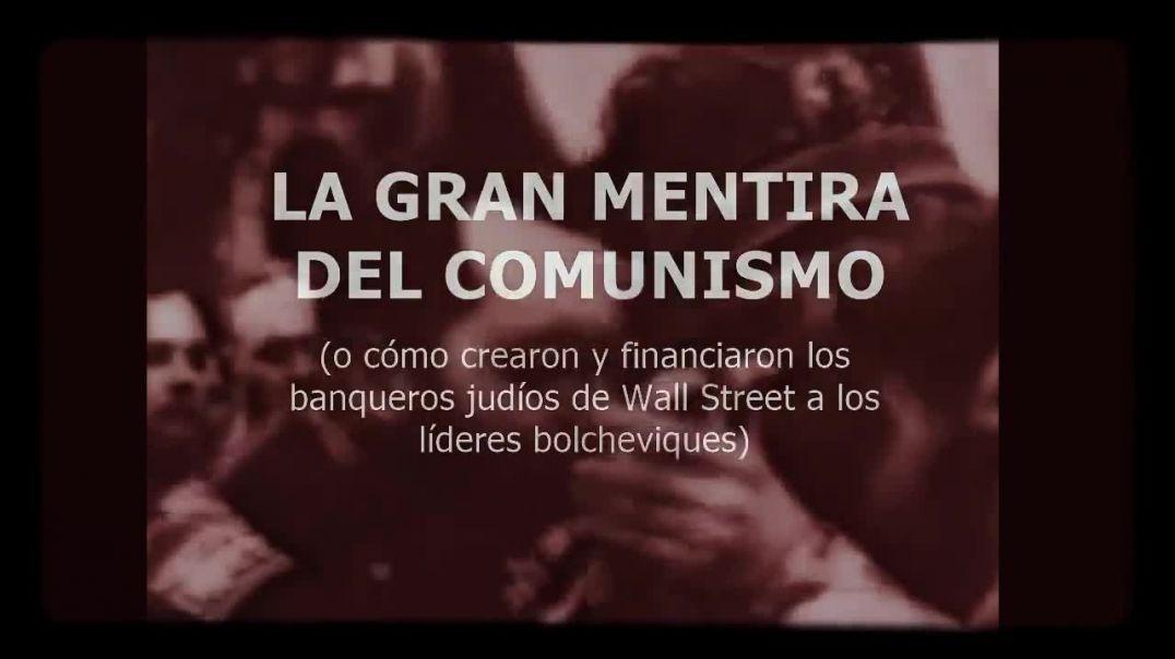 La gran mentira del Comunismo