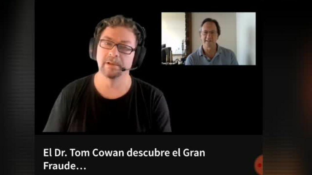 Tom Cowan un experto que denuncia la fraudulenta prueba de aislar el virus