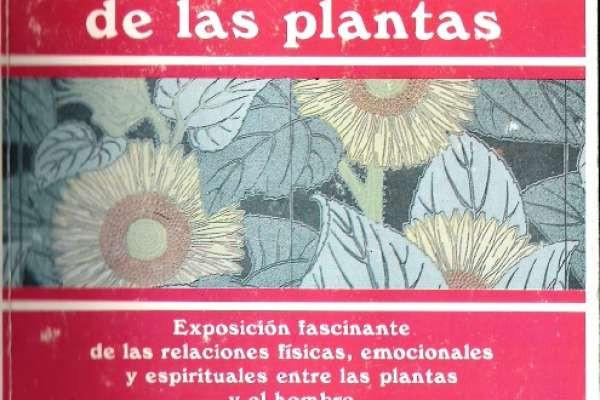 Tompkins, Peter; Bird, Christopher - La vida secreta de las plantas