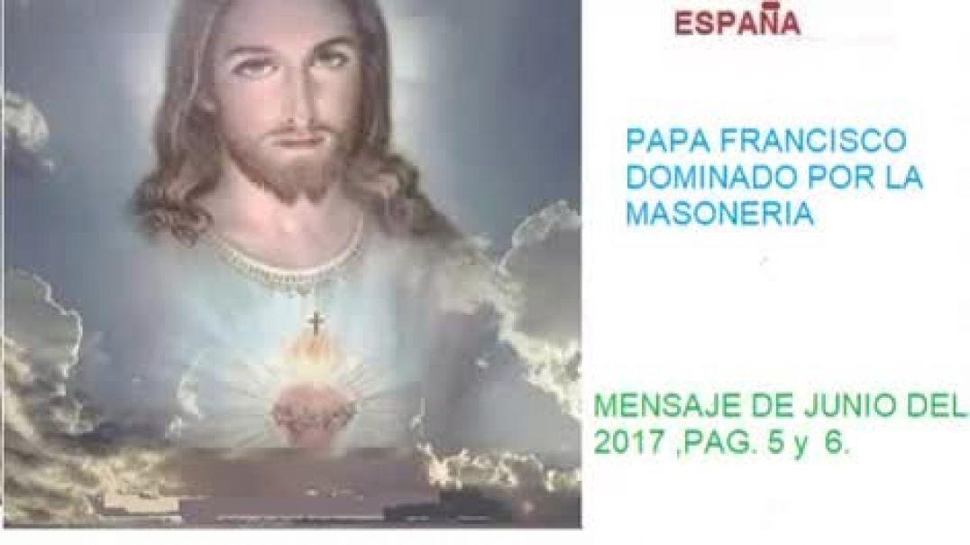mensajes de jesus a manoli  - papa francisco mason