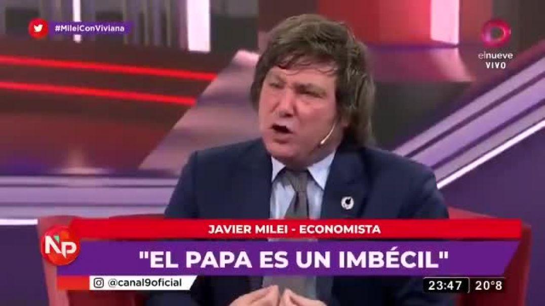 """""""EL PAPA ES UN IMBÉCIL"""""""