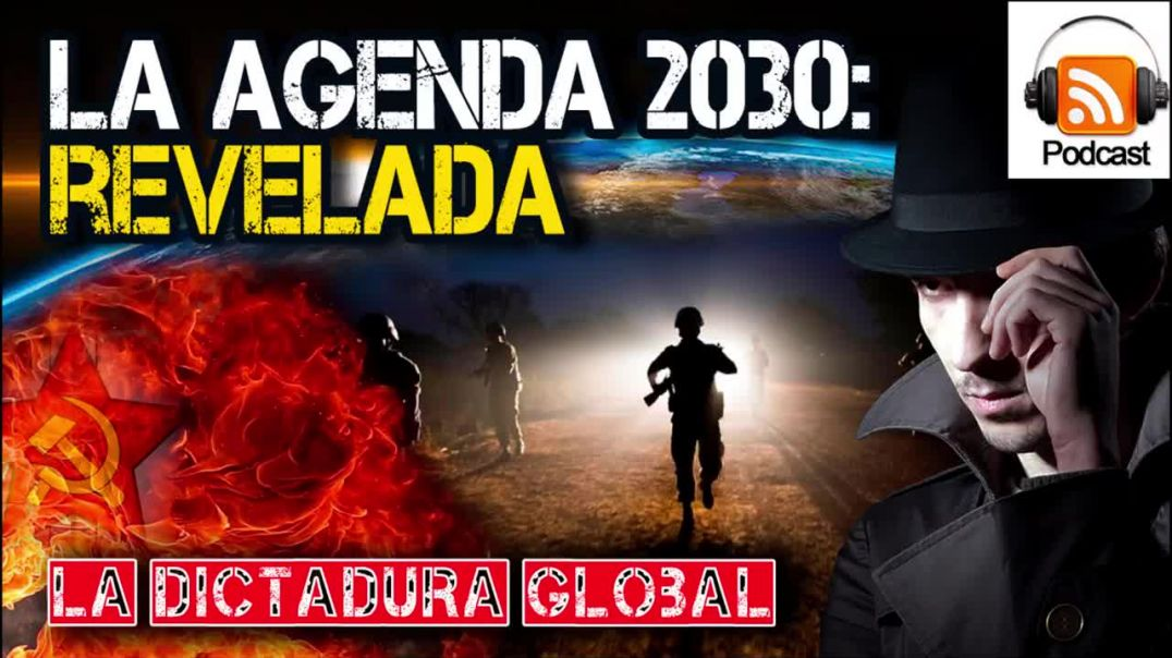 La Agenda 2030 Revelada_ La Dictadura Global