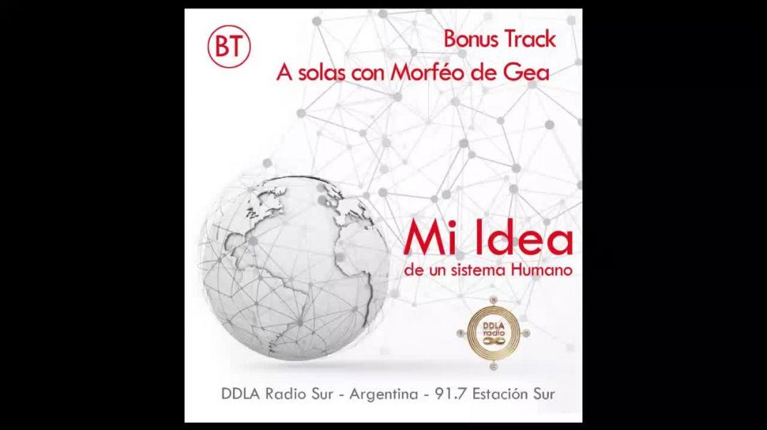 DDLA Radio Sur 6 x 11 Mi Idea · Bonus Track a Solas con Morféo de Gea