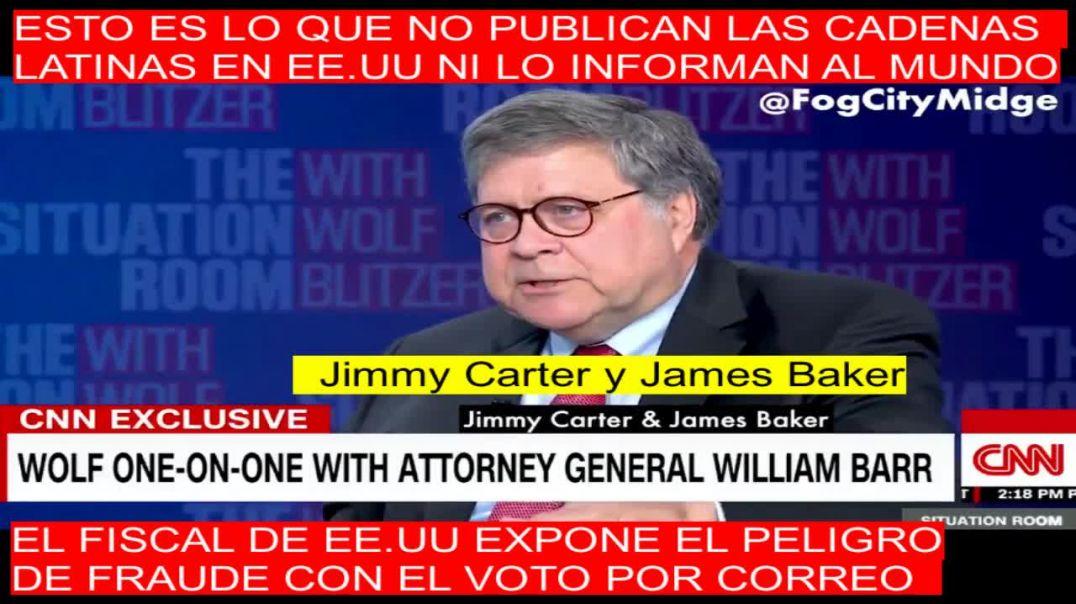 ¡El Fiscal General Barr denuncia el fraude