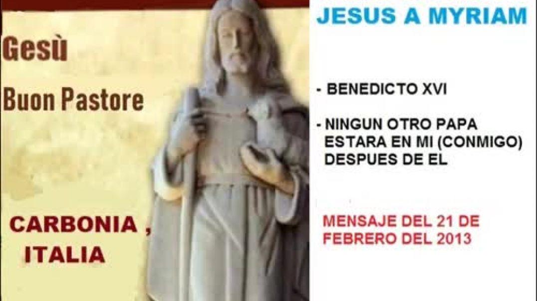 mensaje jesus a myriam - papa benedicto xvi