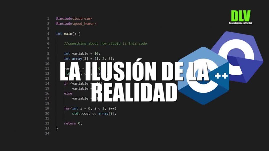 La Ilusión de la Realidad