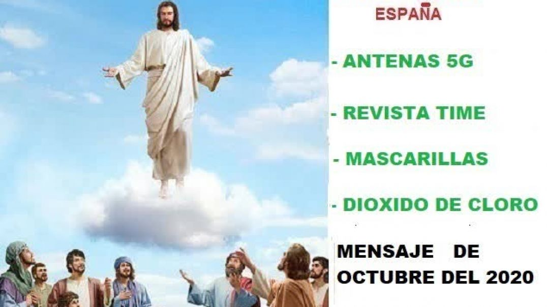 mensaje de jesus a manoli - antenas 5g , dioxido de cloro