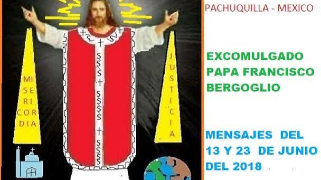 mensaje de jesus a diego - excomulgado papa francisco