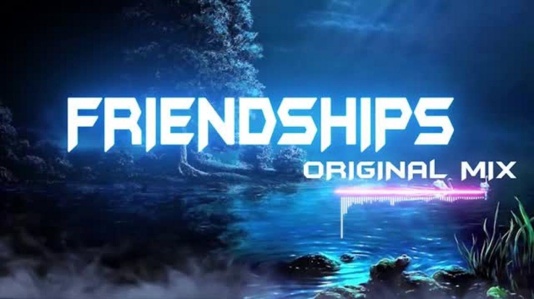 Friendships (Original Mix) 1 hour