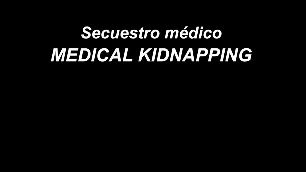 medical-kidnapping-secuestro-m