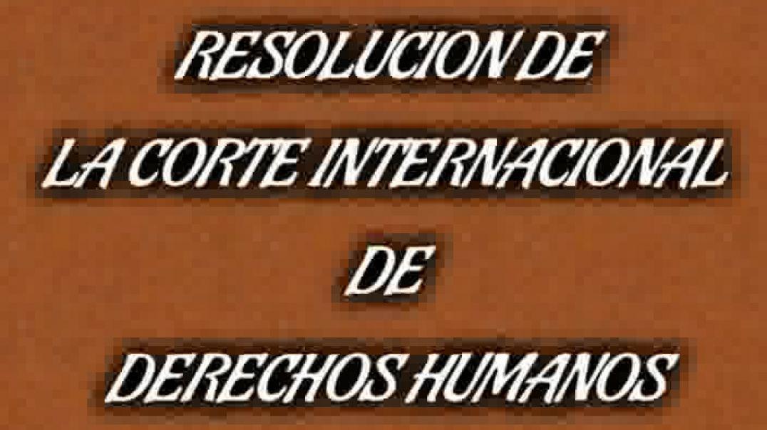 Corte internacional resuelve