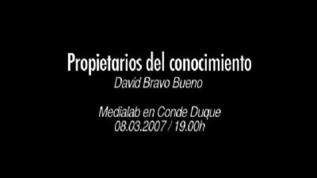 David Bravo Propietarios del conocimiento -