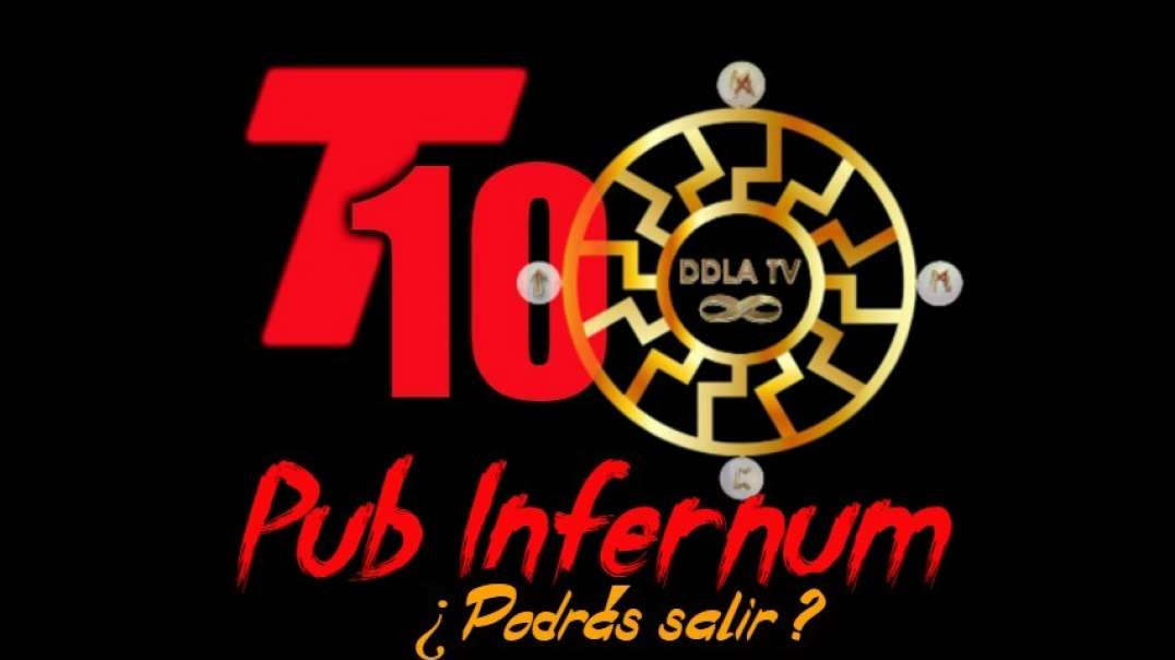 Promo T10 Pub Infernum - DDLATV -¿podrás salir?