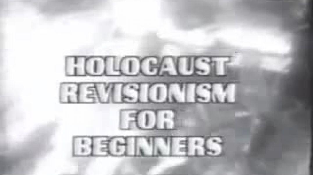 REVISIONISMO DEL HOLOCAUSTO PARA PRINCIPIANTES