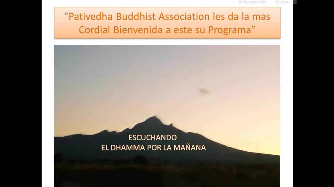 Escuchando el Dhamma por la Manana 8