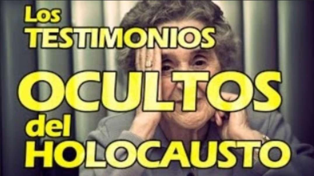 (Holocausto video 6) Los Testimonios OCULTOS