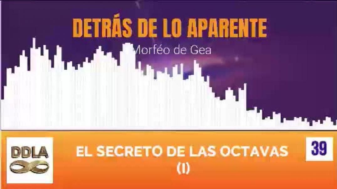 DDLA 039. EL SECRETO DE LAS OCTAVAS