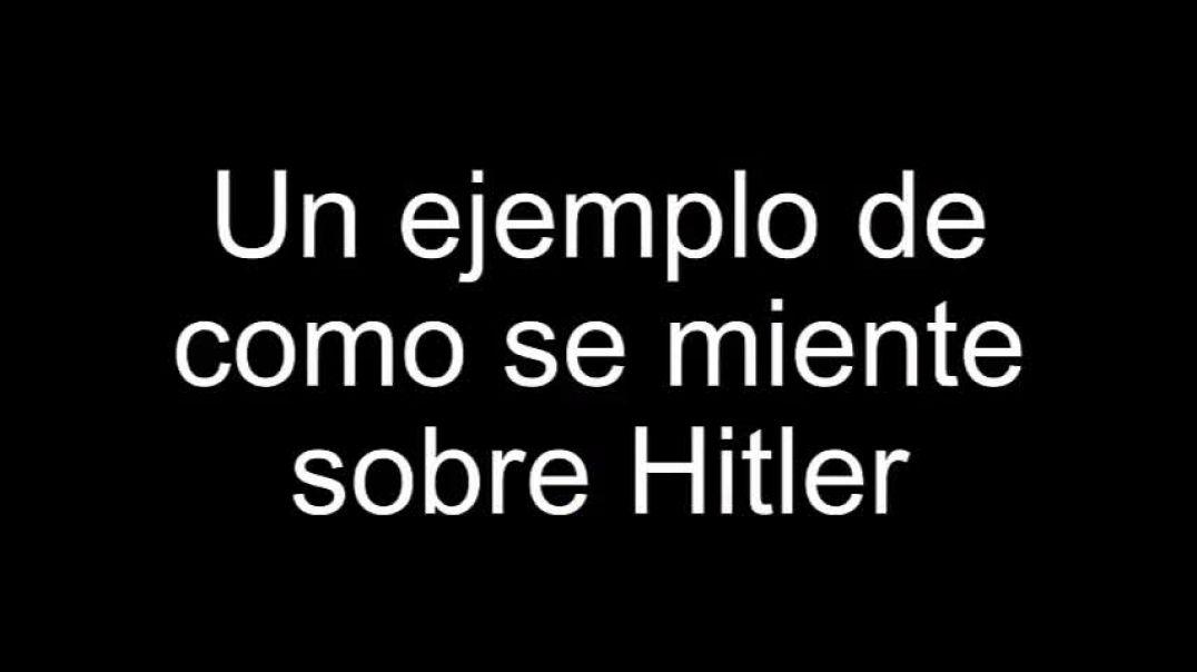 Un ejemplo de cómo se miente sobre Hitler