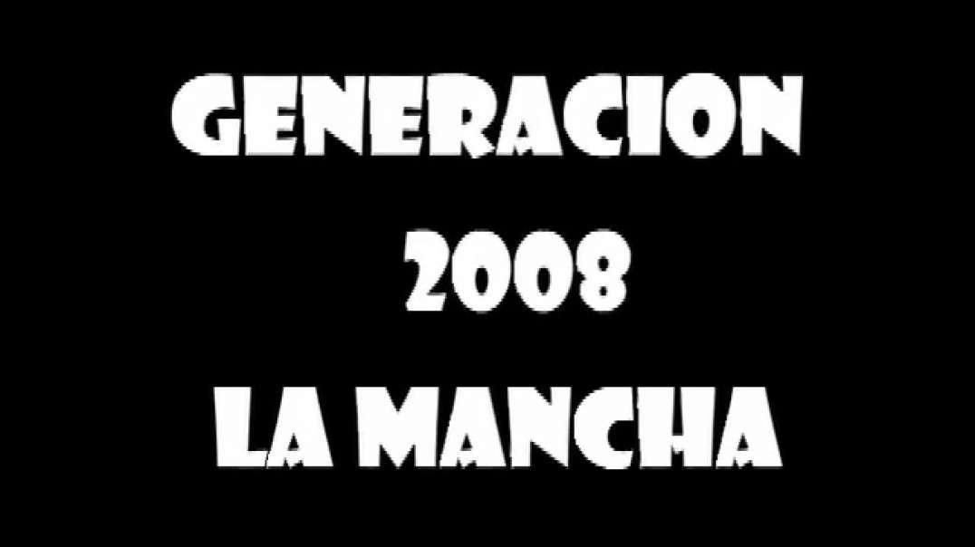 Generación 2008 | La Mancha