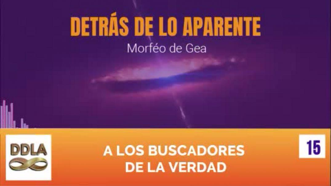DDLA 015. A LOS BUSCADORES DE LA VERDAD.