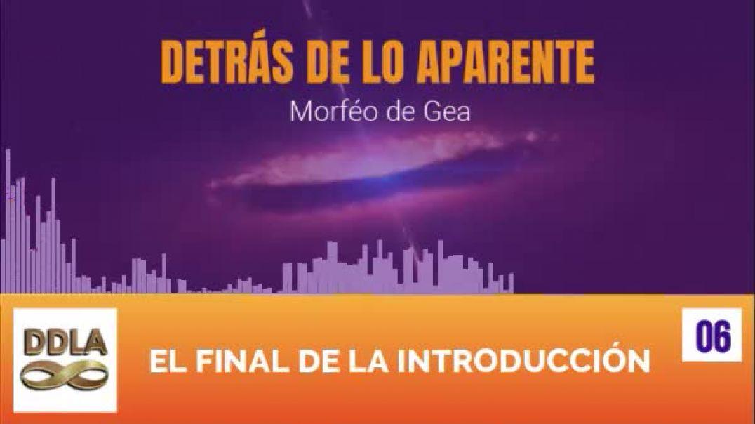 DDLA 006. EL FINAL DE LA INTRODUCCION.