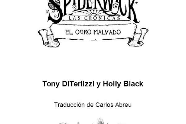 DiTerlizzi, Tony; Black, Holly - Las Crónicas de Spiderwick - 5 - El Ogro Malvado