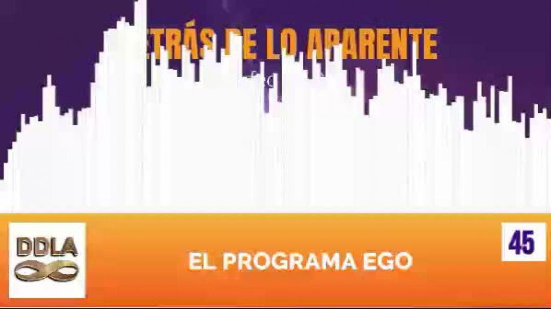 DDLA 045. EL PROGRAMA EGO