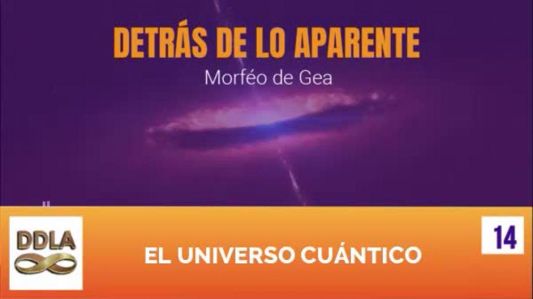 DDLA 014. EL UNIVERSO CUANTICO.