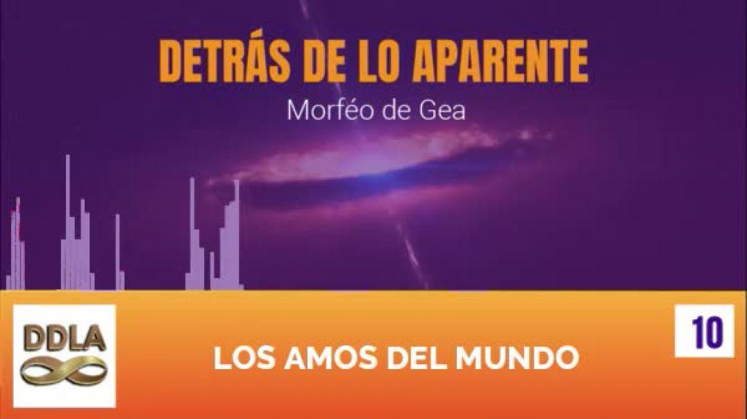 DDLA 010. LOS AMOS DEL MUNDO.