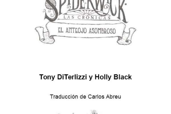 DiTerlizzi, Tony; Black, Holly - Las Crónicas de Spiderwick - 2 - El Anteojo Asombroso