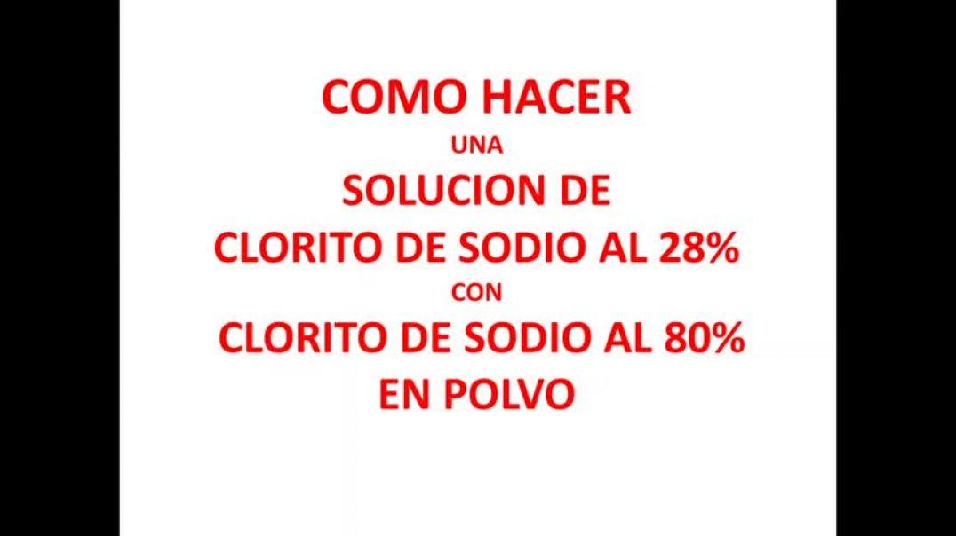 Hacer Clorito de Sodio al 28% con clorito de sodio al 80% en polvo